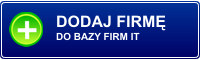 Dodaj Firm� do �l�skiej bazy firm IT